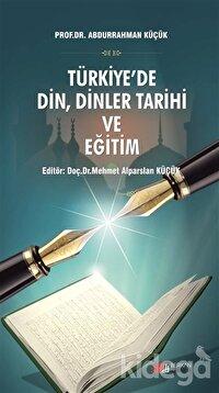 Türkiye'de Din, Dinler Tarihi ve Eğitim