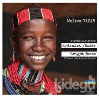Karanlık Kıtadan Aydınlık Yüzler - Bright Faces From a Dark Continent