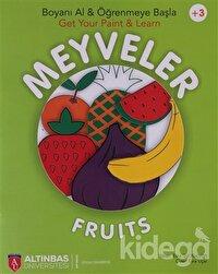 Meyveler - Fruits / Boyanı Al ve Öğrenmeye Başla - Get Your Paint ve Learn