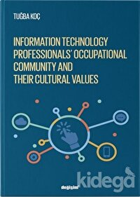 Information Technology Professionls' Occupational Community and Their Cultural Values