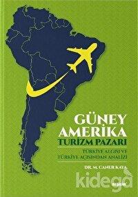 Güney Amerika - Turizm Pazarı