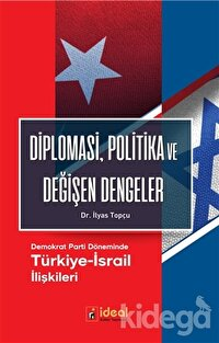 Diplomasi, Politika ve Değişen Dengeler