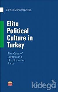 Elite Political Culture in Turkey