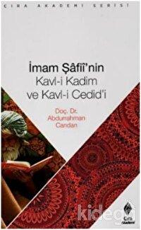İmam Şafiinin Kavl i Kadim ve Kavl i Cedidi