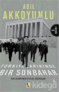 Türkiye Tarihinde Bir Sonbahar
