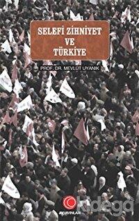 Selefi Zihniyet ve Türkiye