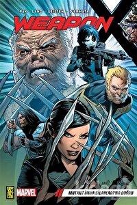 Weapon X 1: Mutant İmha Silahları'na Doğru