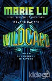 Wildcard: Joker Oyuncunun Hikayesi