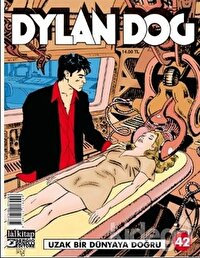 Dylan Dog Sayı 42 - Uzak Bir Dünyaya Doğru
