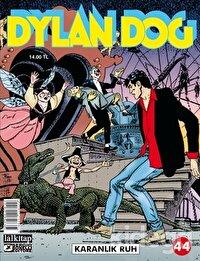 Dylan Dog Sayı 44 - Karanlık Ruh