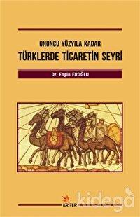 Türklerde Ticaretin Seyri