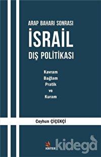 Arap Baharı Sonrası İsrail Dış Politikası