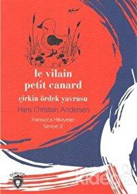 Çirkin Ördek Yavrusu Fransızca Hikayeler Seviye 2