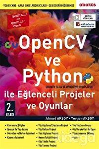 OpenCV ve Python ile Eğlenceli Projeler ve Oyunlar (Eğitim Videolu)