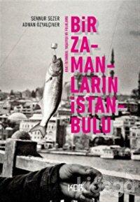 Bir Zamanların İstanbulu