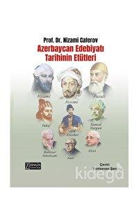 Azerbaycan Edebiyatı Tarihinin Etütleri