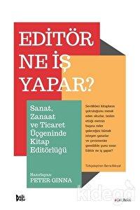 Editör Ne İş Yapar?