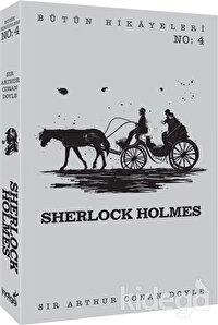Sherlock Holmes - Bütün Hikayeleri 4