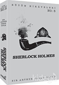 Sherlock Holmes - Bütün Hikayeleri 5
