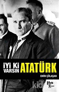 İyi ki Varsın Atatürk (İmzalı)