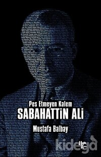 Pes Etmeyen Kalem Sabahattin Ali