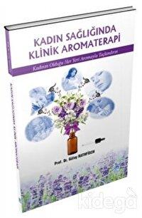 Kadın Sağlığında Klinik Aromaterapi