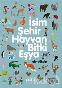 İsim, Şehir, Hayvan, Bitki, Eşya