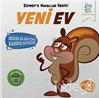 Yeni Ev - Zeynep'e Masallar Serisi 8