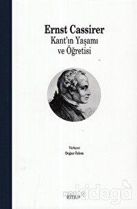 Kant'ın Yaşamı ve Öğretisi
