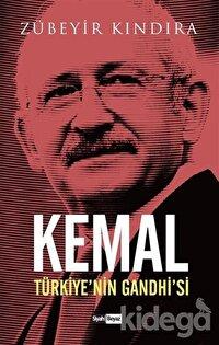Kemal: Türkiye'nin Gandhi'si