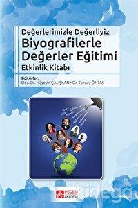 Biyografilerle Değerler Eğitimi Etkinlik Kitabı