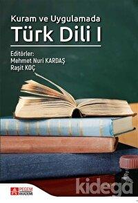Kuram ve Uygulamada Türk Dili 1