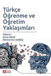 Türkçe Öğrenme ve Öğretim Yaklaşımları