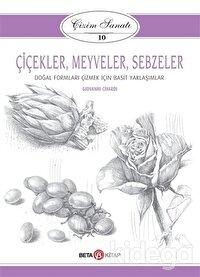 Çiçekler Meyveler Sebzeler - Çizim Sanatı 10