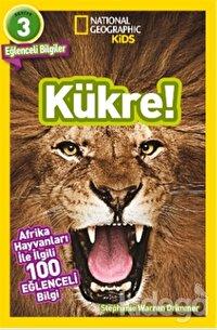 Kükre - National Geographic Kids