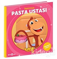 Pasta Ustası - Kukuli Öykü Kitabı