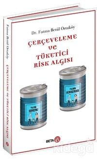 Çerçeveleme ve Tüketici Risk Algısı