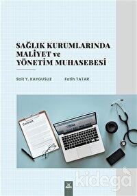 Sağlık Kurumlarında Maliyet ve Yönetim Muhasebesi