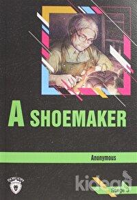 A Shoemaker Stage 3 (İngilizce Hikaye)