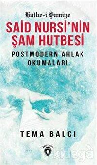 Said Nursi´nin Şam Hutbesi