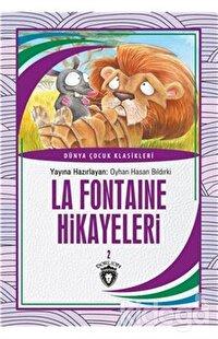 La Fontaine Hikayeleri 2 Dünya Çocuk Klasikleri (7-12 Yaş)