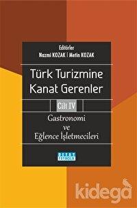 Türk Turizmine Kanat Gerenler Cilt 4