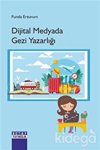 Dijital Medyada Gezi Yazarlığı