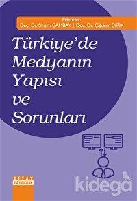Türkiye'de Medyanın Yapısı ve Sorunları