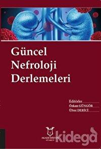 Güncel Nefroloji Derlemeleri