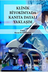Klinik Biyokimyada Kanıta Dayalı Yaklaşım