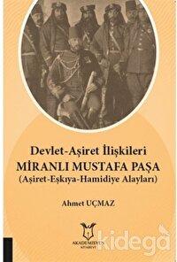 Devlet-Aşiret İlişkileri Miranlı Mustafa Paşa