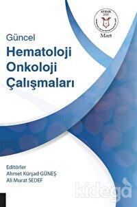 Güncel Hematoloji Onkoloji Çalışmaları