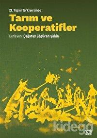 21. Yüzyıl Türkiye'sinde Tarım ve Kooperatifler