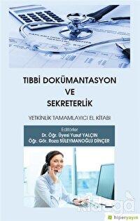 Tıbbi Dokümantasyon ve Sekreterlik